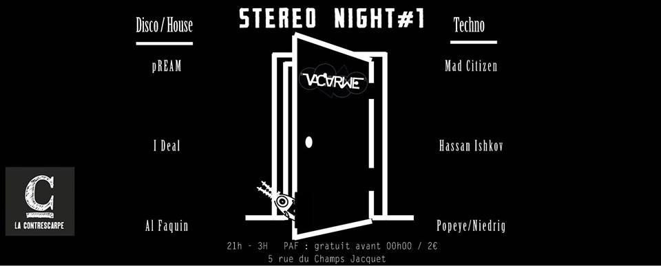 STEREONIGHT#1 X VACARM 05/02 @CONTRESCARPE