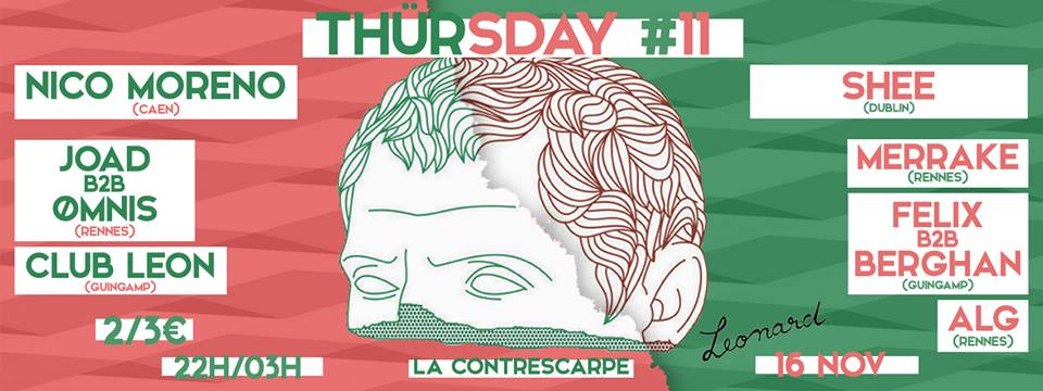 16/11 X LEONARD X THURSDAY #11 X HOUSE, TECHNO & MORE