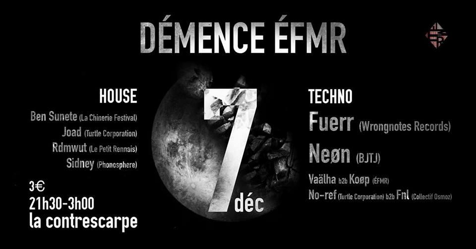 07/12 Démence ÉFMR w/ FUERR & NEØN